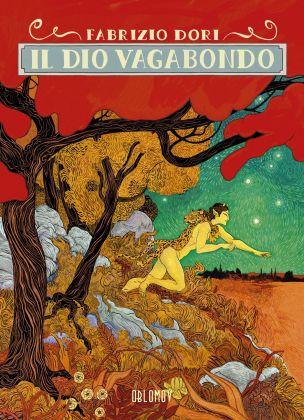 Fabrizio Dori, Il Dio Vagabondo (Oblomov Edizioni, 2018). Copertina