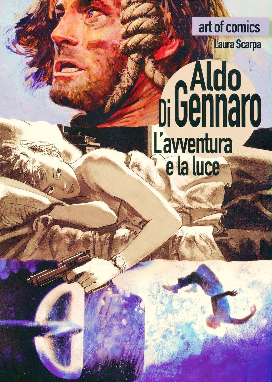 Laura Scarpa – Aldo Di Gennaro. L'avventura e la luce (ComicOut, Roma 2018)