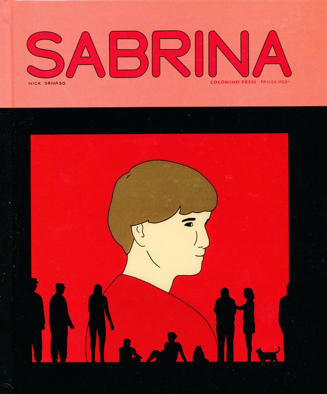 Nick Drnaso – Sabrina (Coconino Press _ Fandango Editore, Roma 2018). Cover
