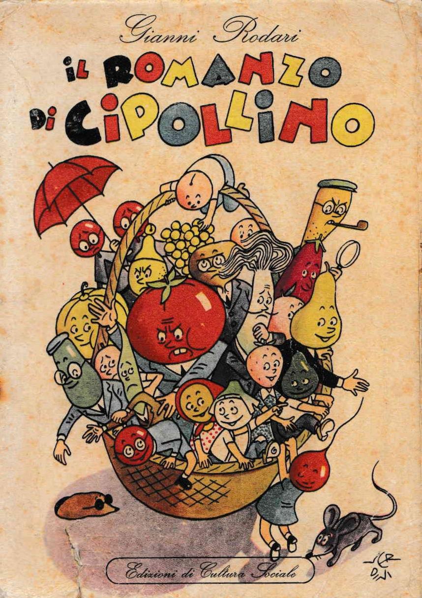 Wow Spazio Fumetto Il Romanzo Di Cipollino Gianni Rodari E Raul
