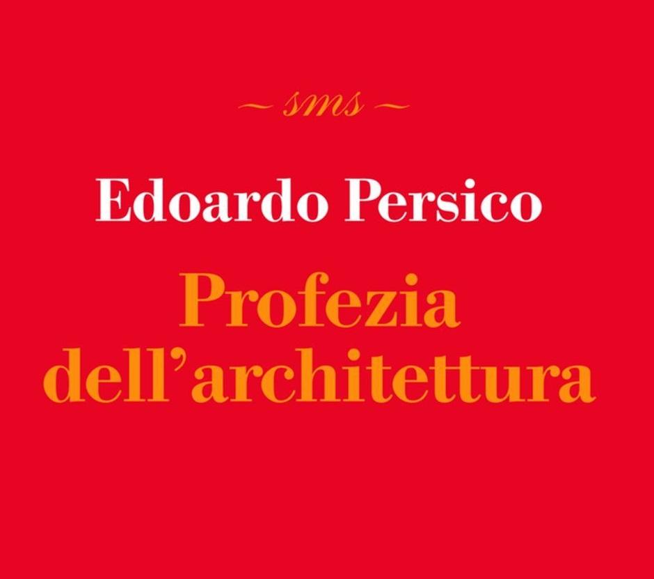 Edoardo Persico - Profezia dell'architettura (Skira, Milano 2012), dettaglio