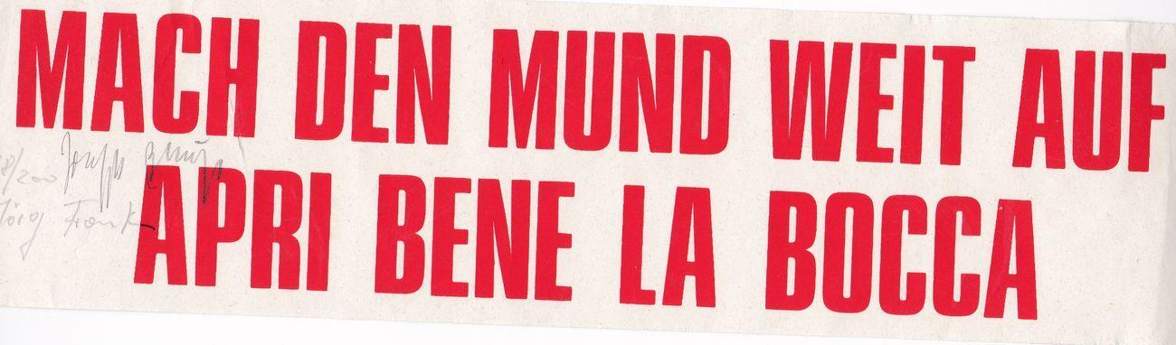 Joseph Beuys & Jörg Frank, Apri bene la bocca, 1978, serigrafia