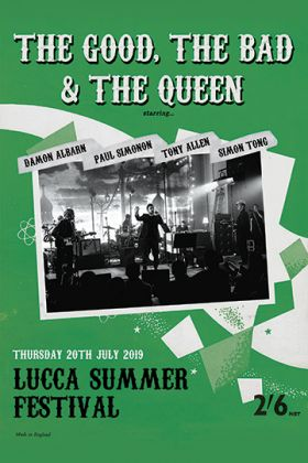 Lucca Summer Fest 2019, la locandina del concerto di The Good, the Bad & the Queen
