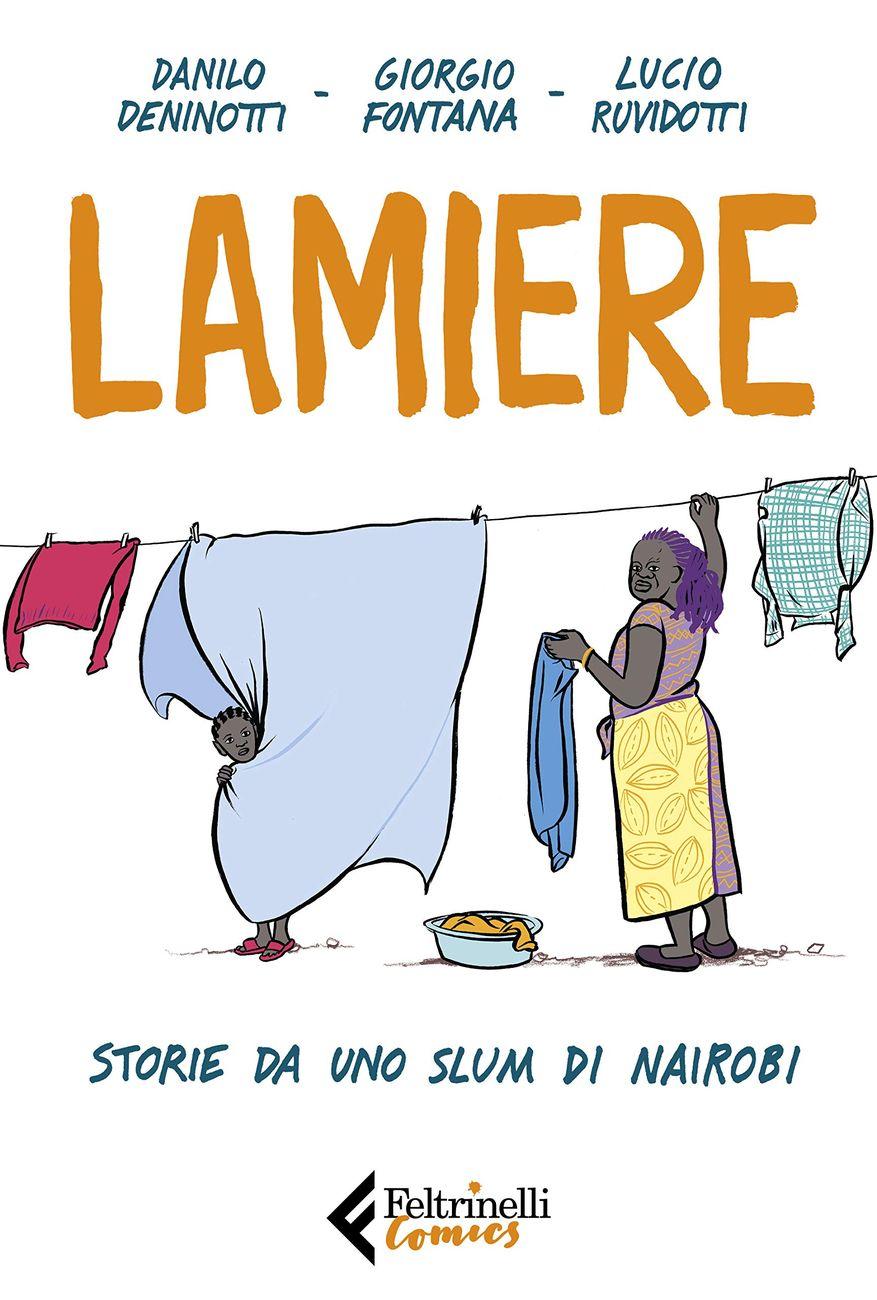 Danilo Deninotti, Giorgio Fontana, Lucio Ruvidotti – Lamiere (Feltrinelli, 2019). Cover
