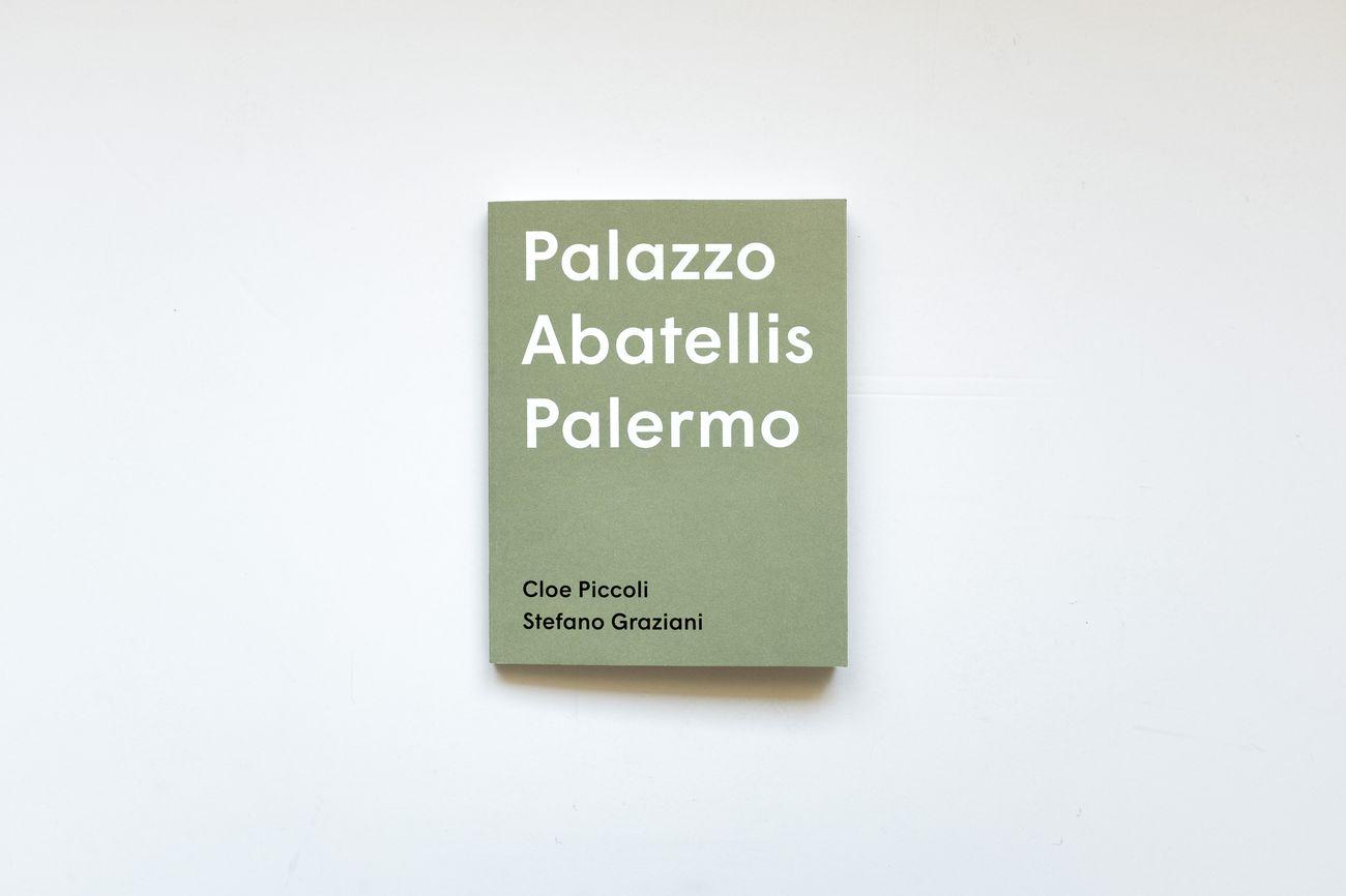 Cloe Piccoli & Stefano Graziani Palazzo Abatellis Palermo (Humboldt Books, Milano 2019)