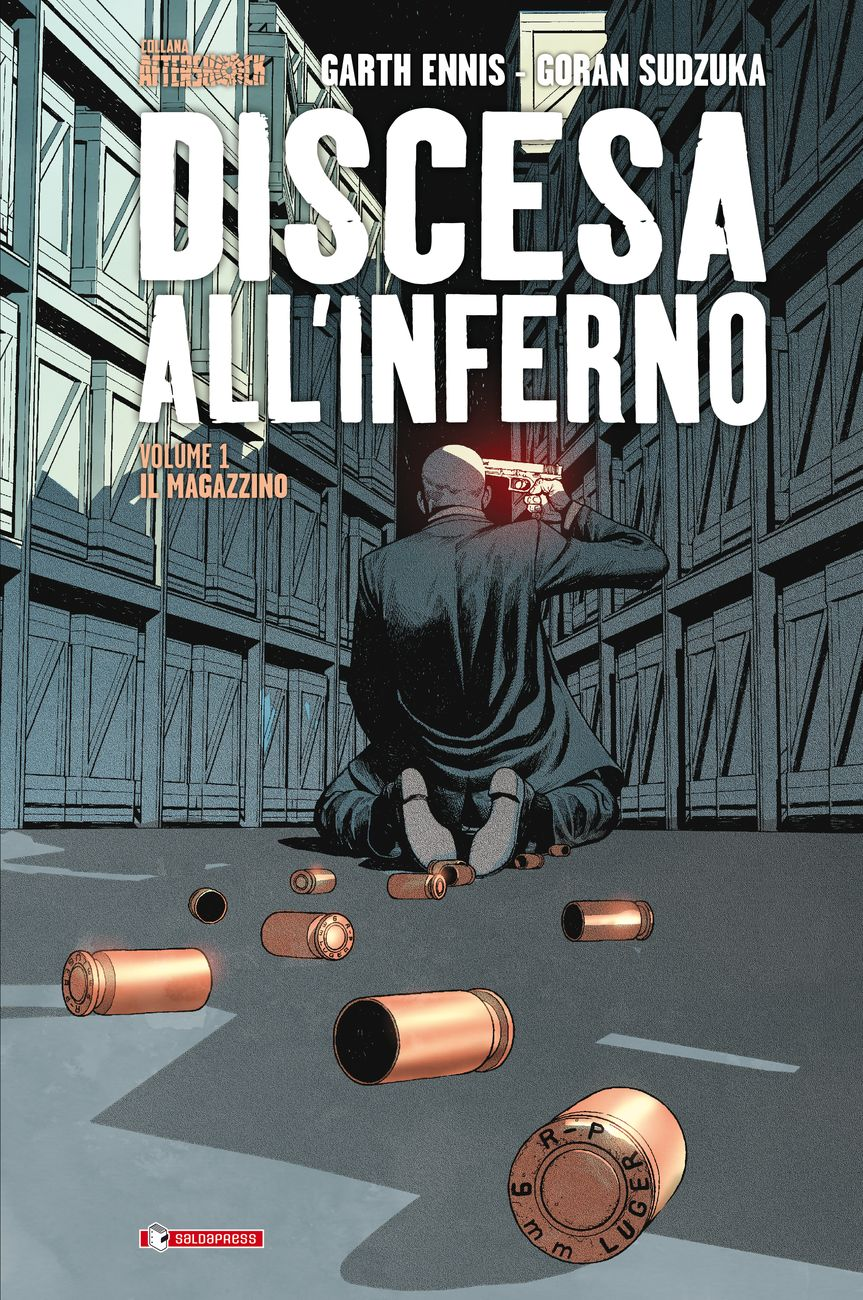 Garth Ennis & Goran Sudzuka – Discesa all'Inferno Vol. 1. Il Magazzino (SaldaPress, 2019) _cover