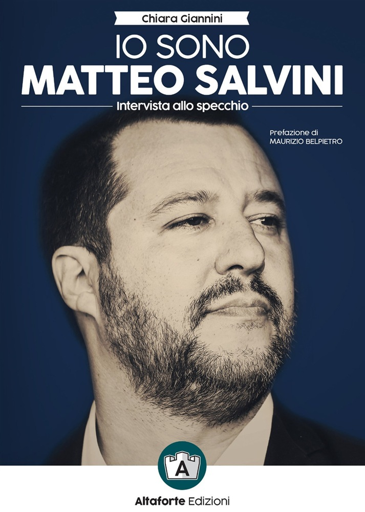 Il libro intervista su Salvini pubblicato da Altaforte