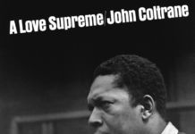 John Coltrane, A Love Supreme (1965)