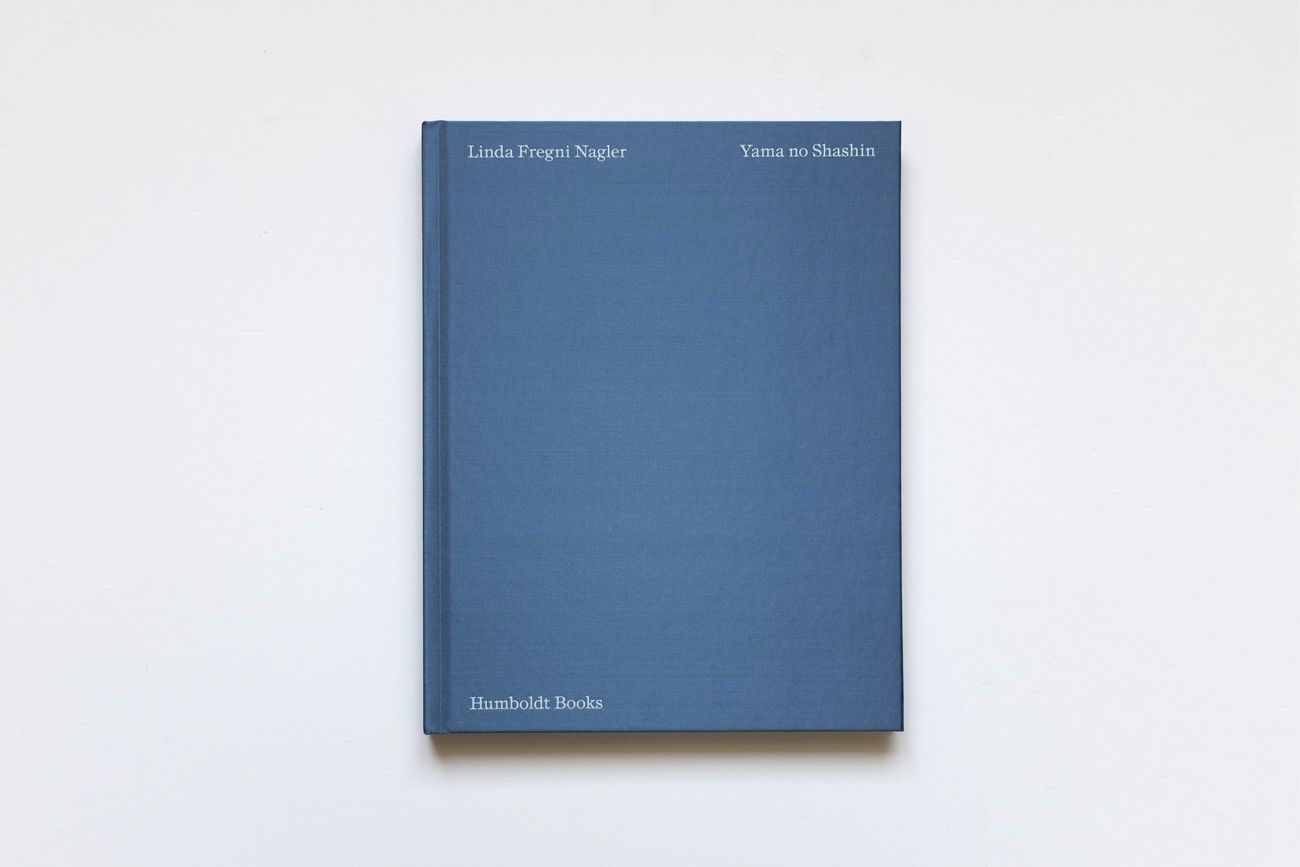 Linda Fregni Nagler – Yama no Shashin (Humboldt Books, Milano 2018)