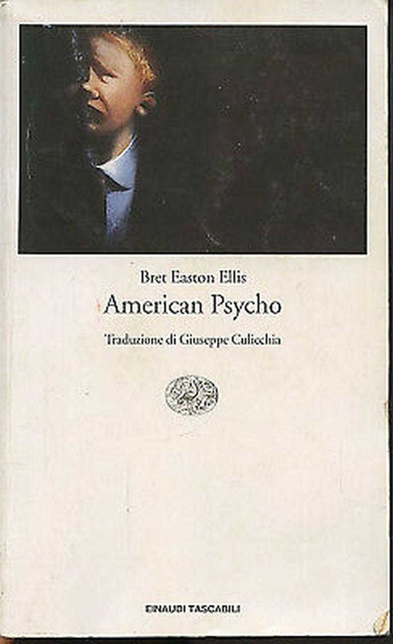 Bret Easton Ellis - American Psycho (Einaudi, Torino 2001)