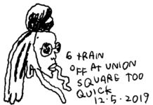 9473. Woman on 6 Train 12 5 2019. Credits Jason Polan9473. Woman on 6 Train 12 5 2019. Credits Jason Polan