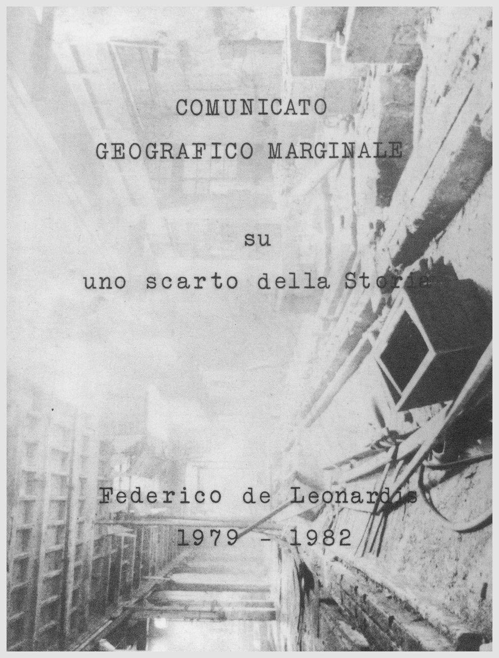 Federico De Leonardis, Comunicato Geografico Marginale, 1979-81, frontespizio