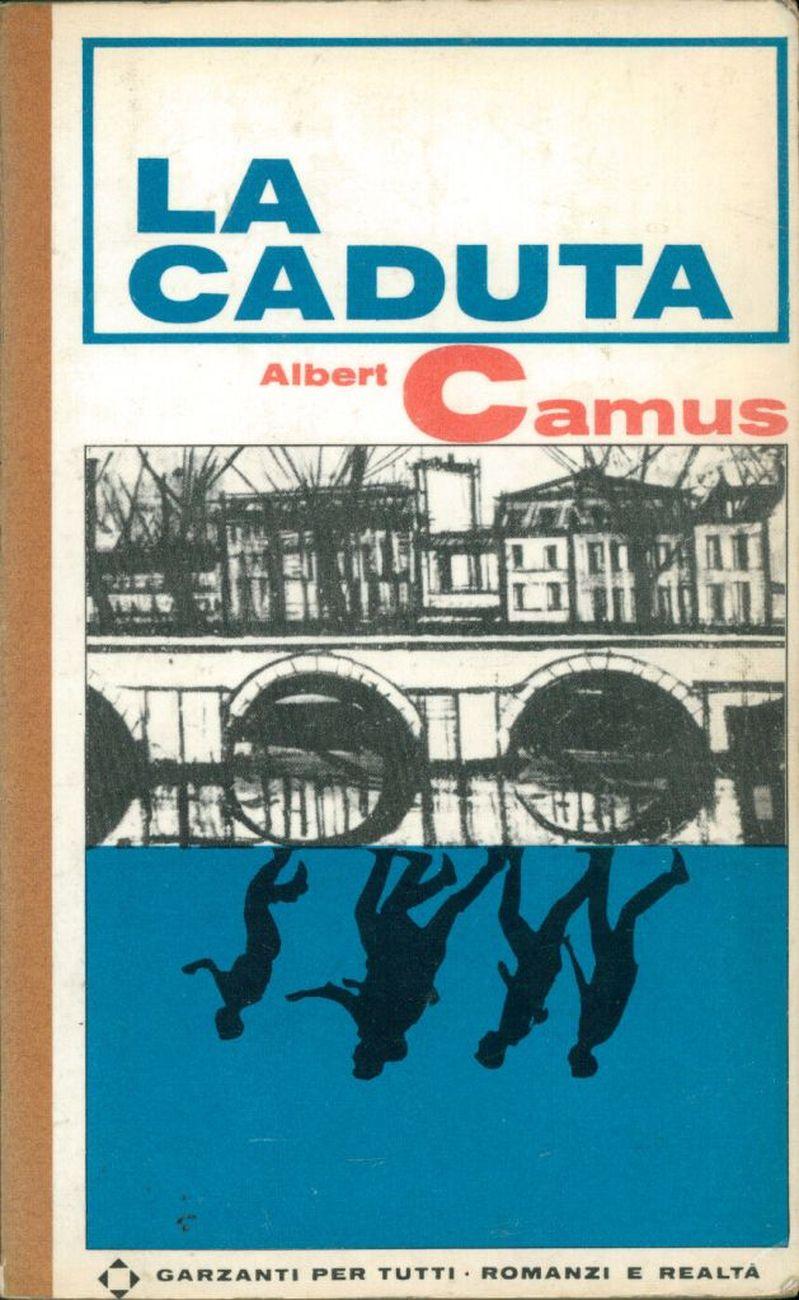 """La prima edizione italiana de """"La caduta"""" di Camus, Garzanti, 1966"""