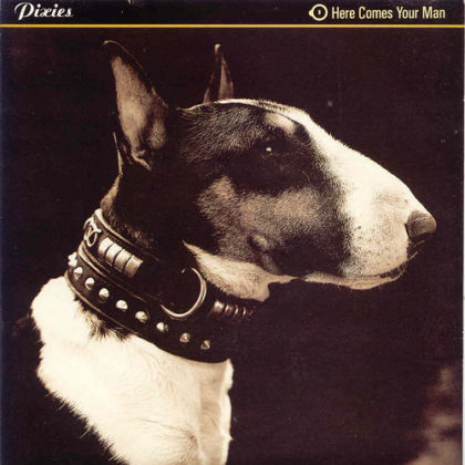 Pixies Here Comes Your Man 1989