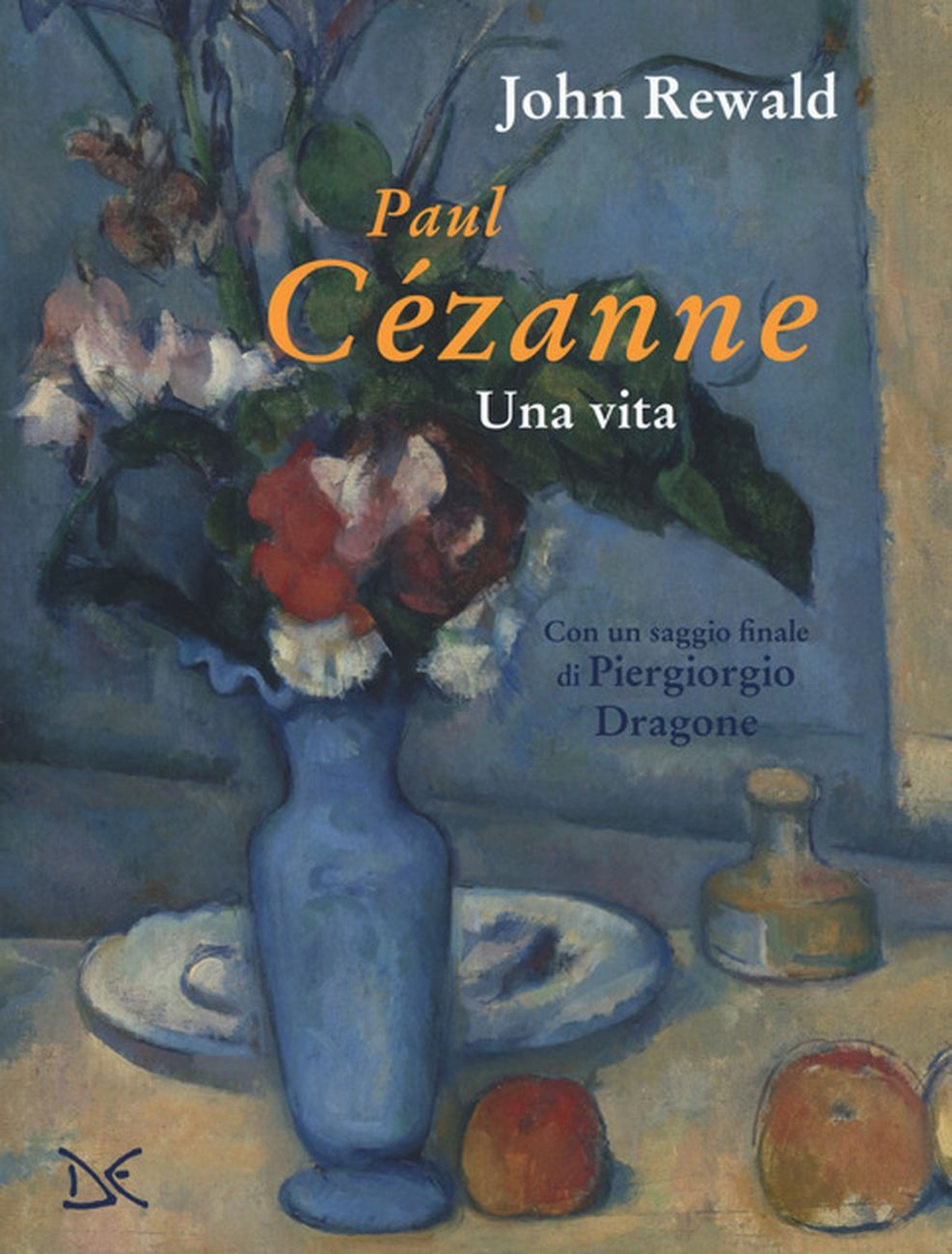 John Rewald – Paul Cézanne. Una vita (Donzelli, Roma 2019)