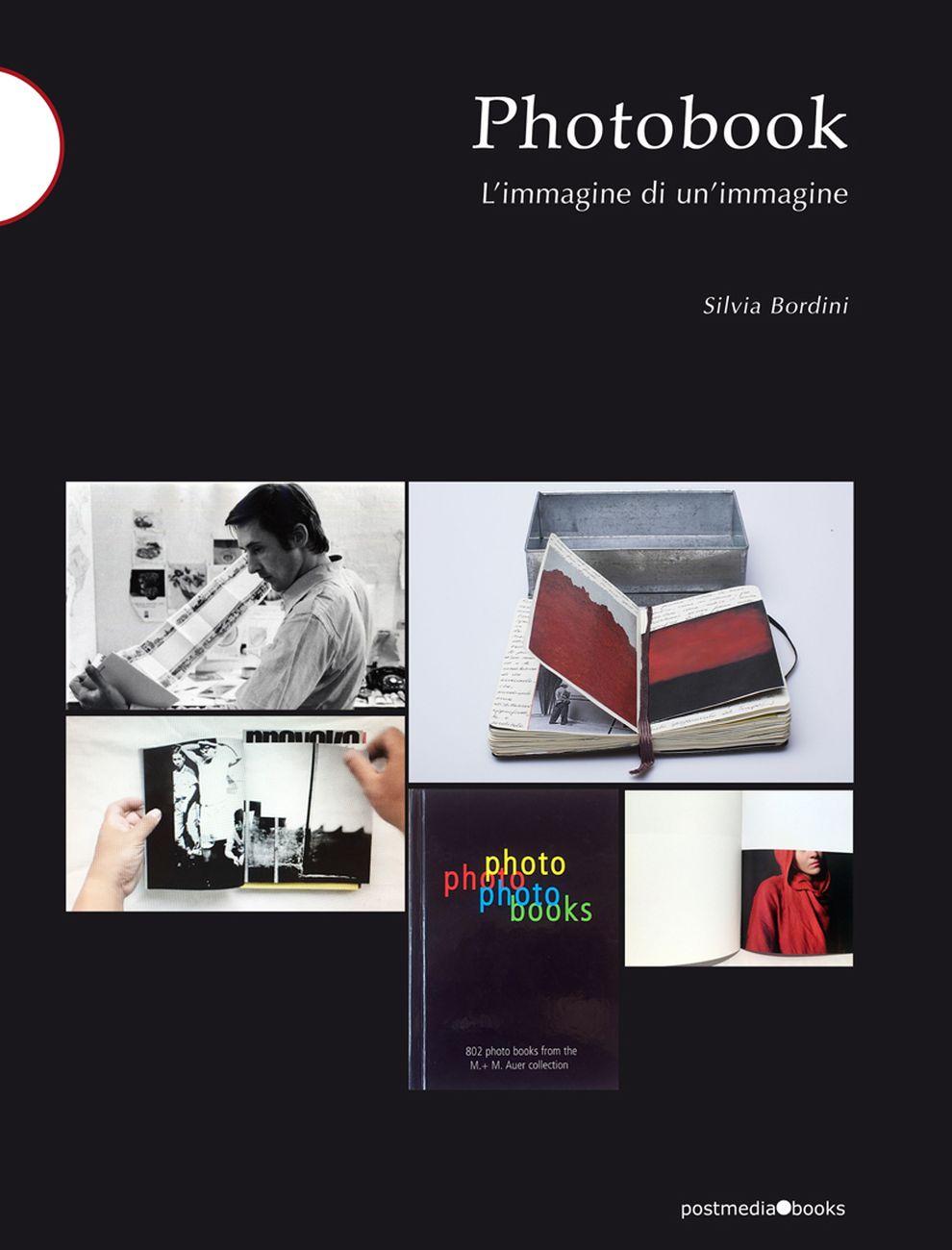 Silvia Bordini – Photobook. L'immagine di un'immagine (Postmediabooks, Milano 2020)