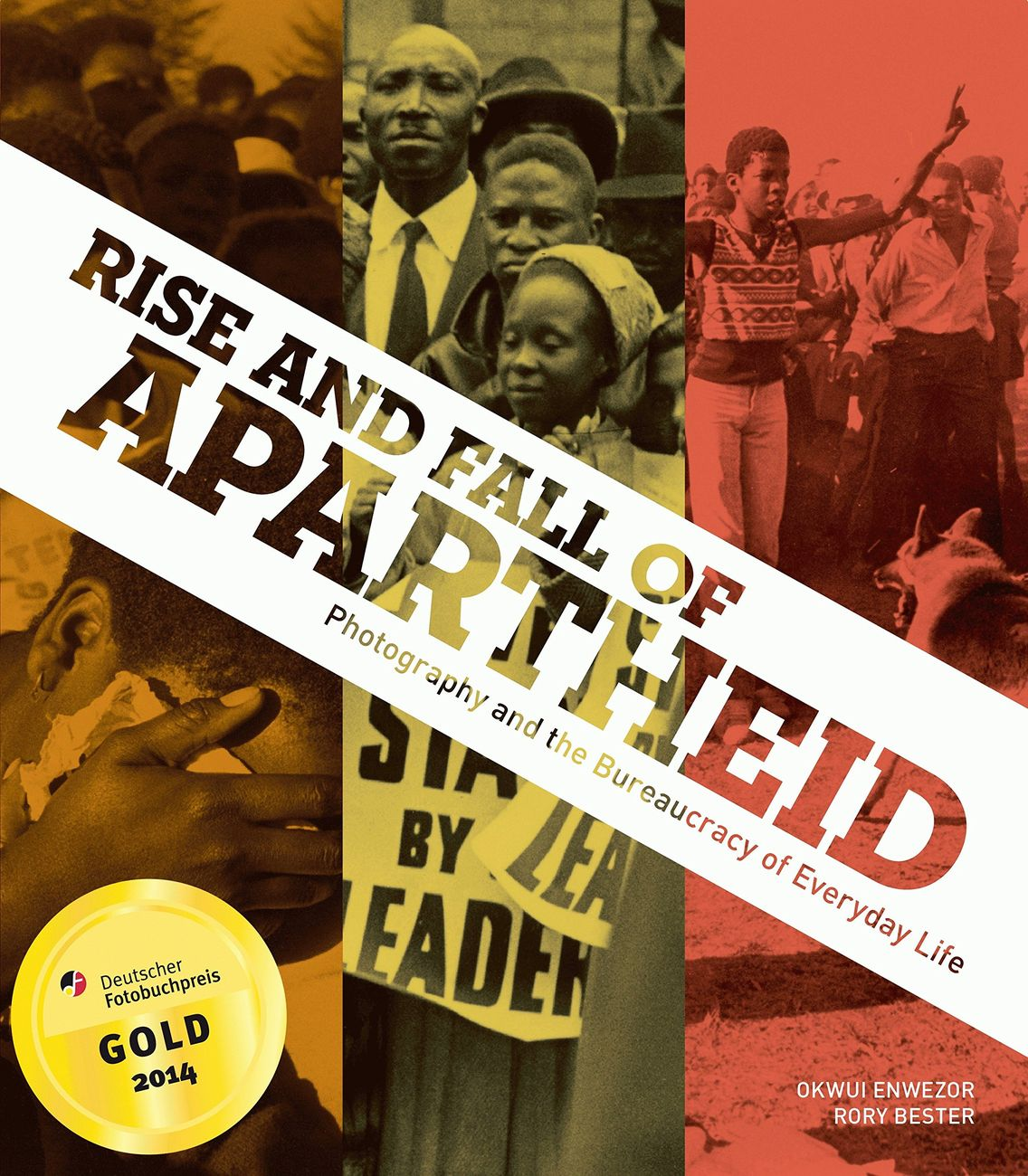 Okwui Enwezor & Rory Bester (eds.) – Rise and Fall of Apartheid. Photography and Bureaucracy of Everyday Life (Prestel, Monaco 2013)