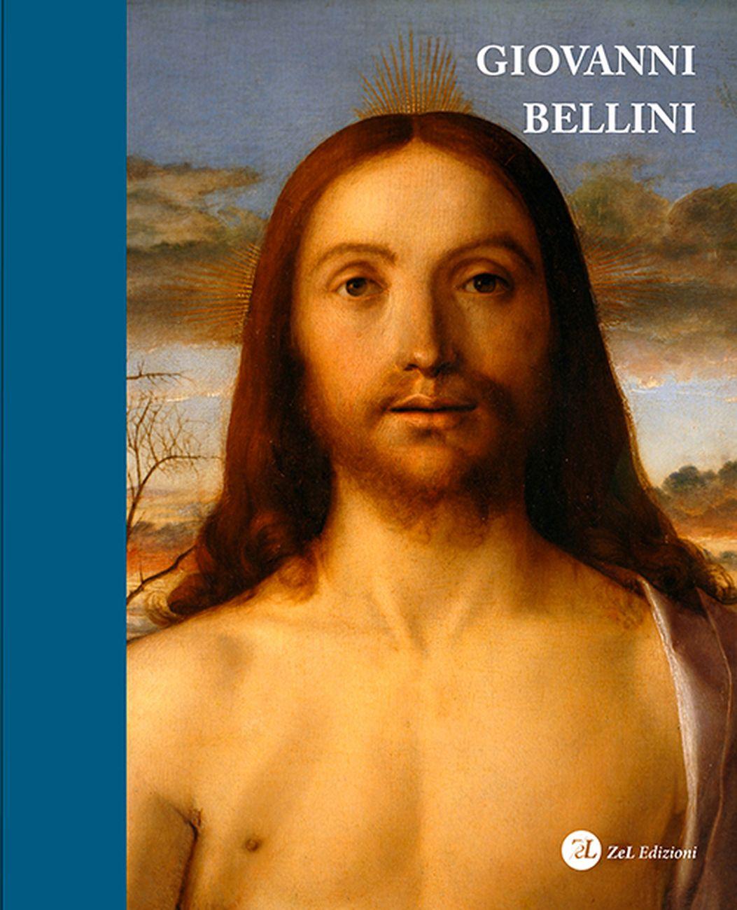 Giovanni Bellini. Catalogo ragionato (ZeL, Ponzano Veneto 2020)