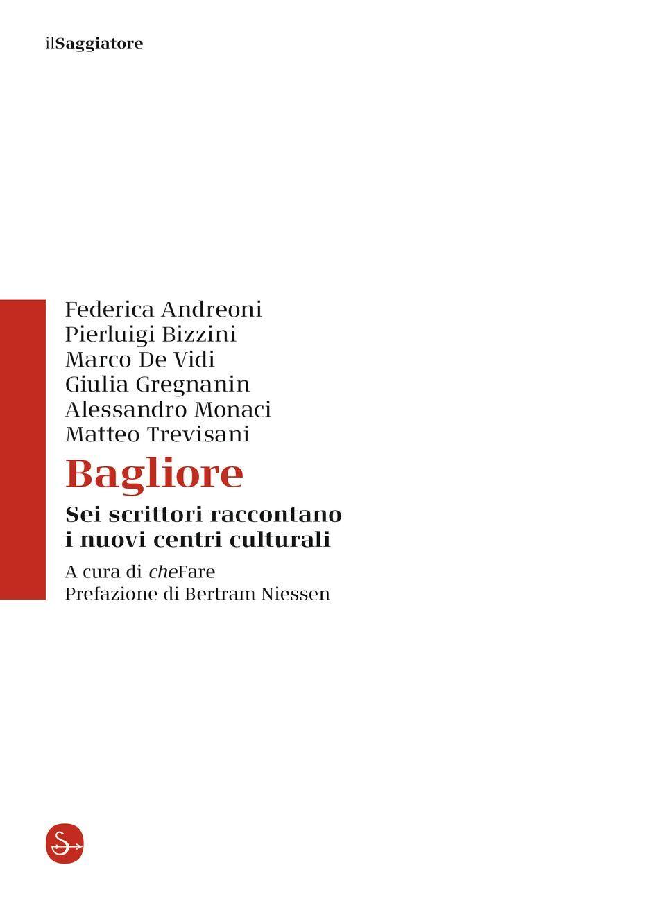 Bagliore (il Saggiatore, Milano 2020)