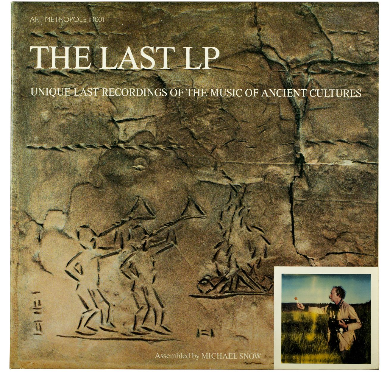 Michael Snow, The Last LP, 1987. 12 inch vinyl record (Art Metropole # 1001)