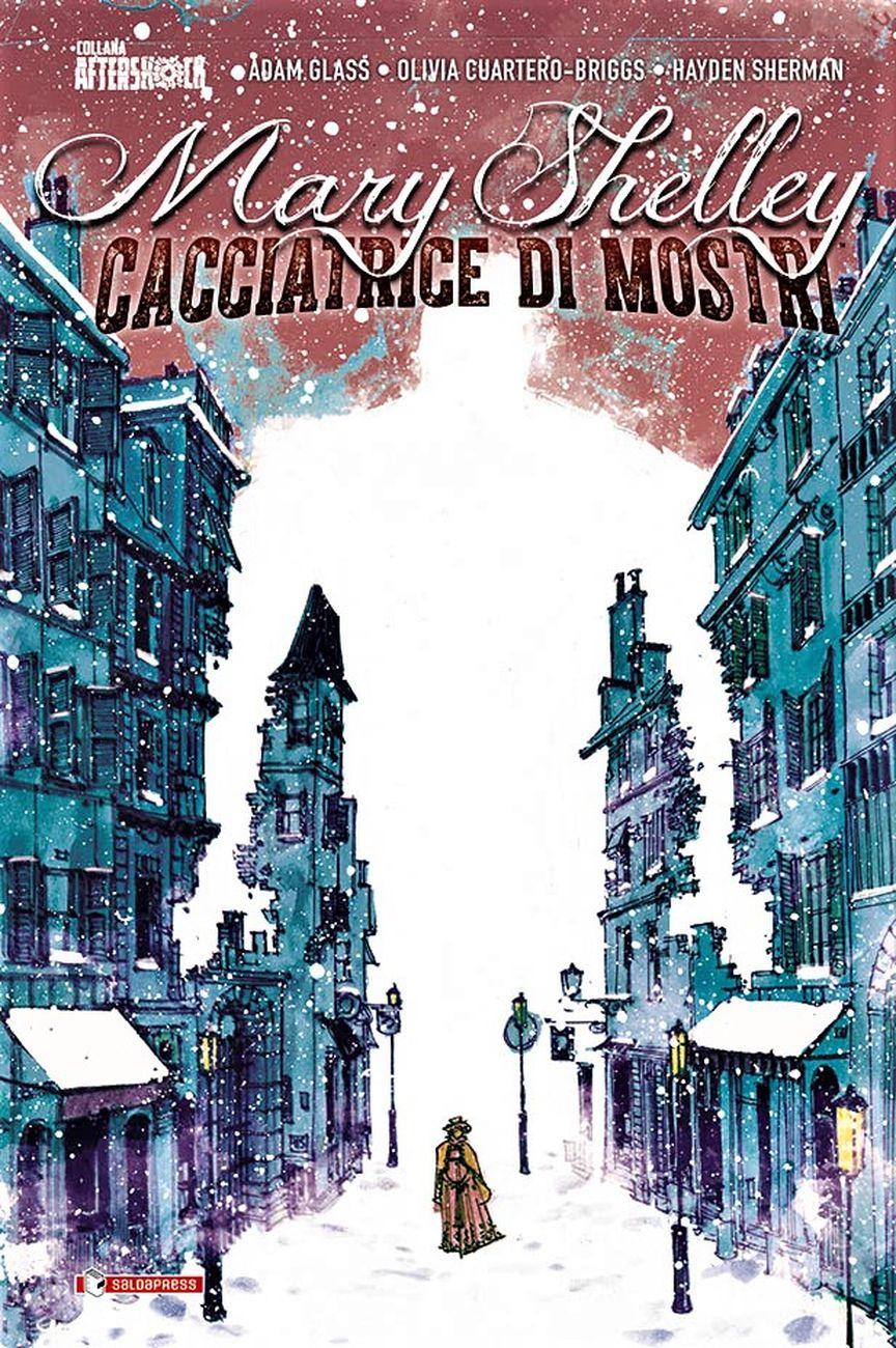 A. Glass, O. Cuartero Briggs, H. Sherman – Mary Shelley. Cacciatrice di mostri (SaldaPress, Reggio Emilia 2020). Copertina