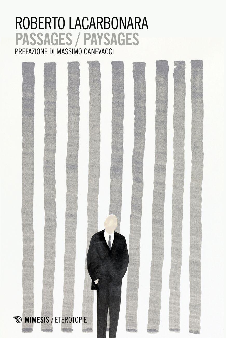 Roberto Lacarbonara – Passages / Paysages (Mimesis, Milano 2020)