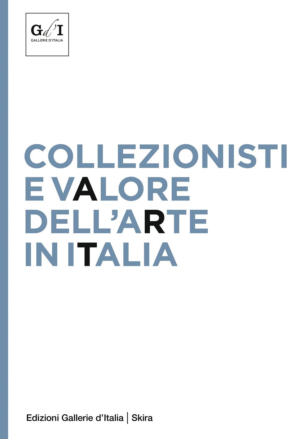 Collezionistie e valore Arte Italia