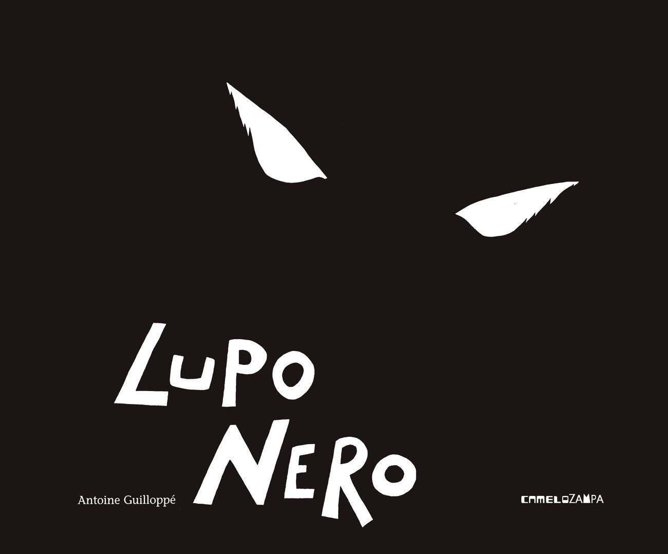 Antoine Guilloppé – Lupo nero (Camelozampa, Monselice 2021)