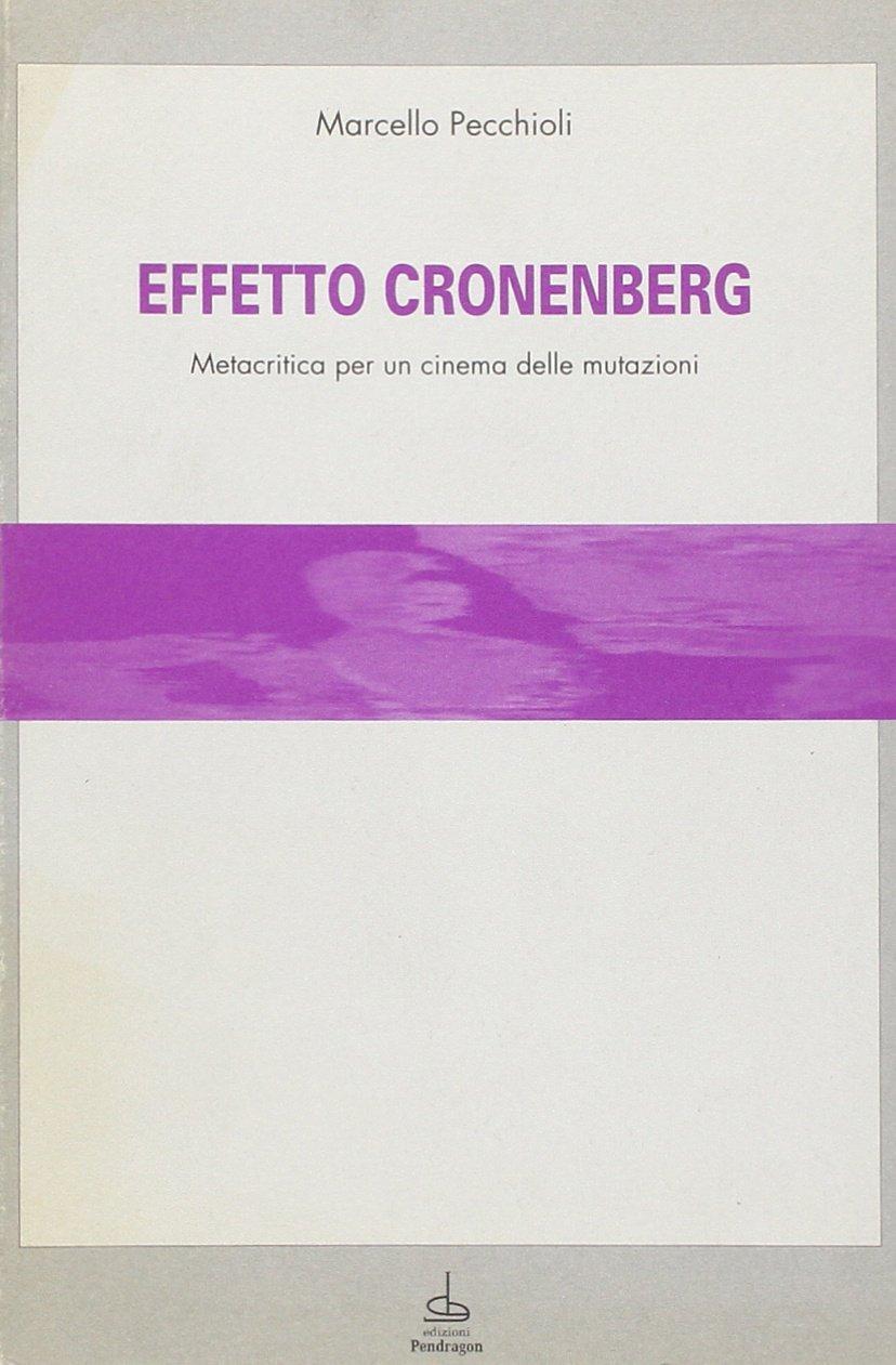 Marcello Pecchioli, Effetto Cronenberg