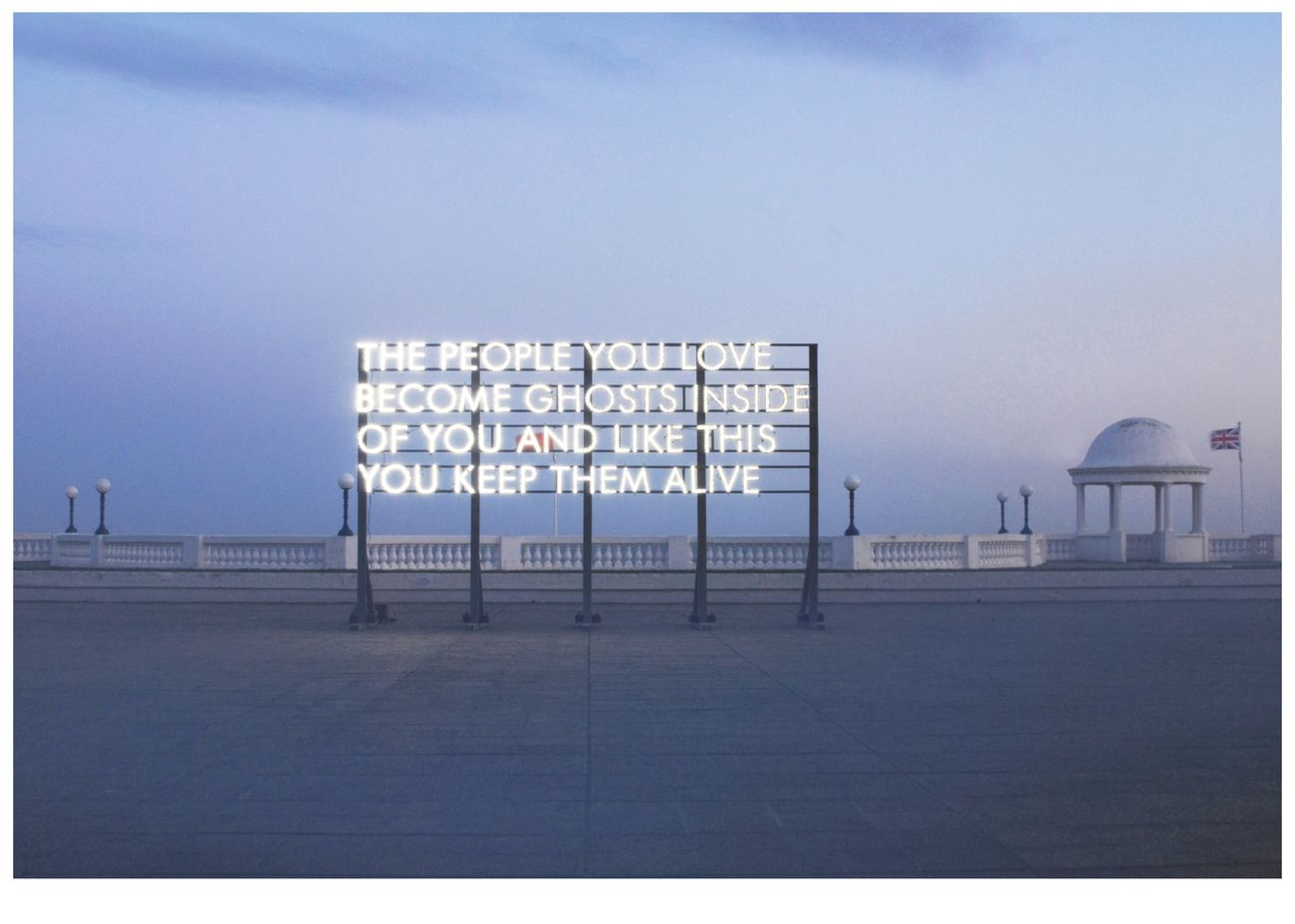 Robert Montgomery, People You Love, 2015. The Southbank Centre, Londra, per il National Poetry Day