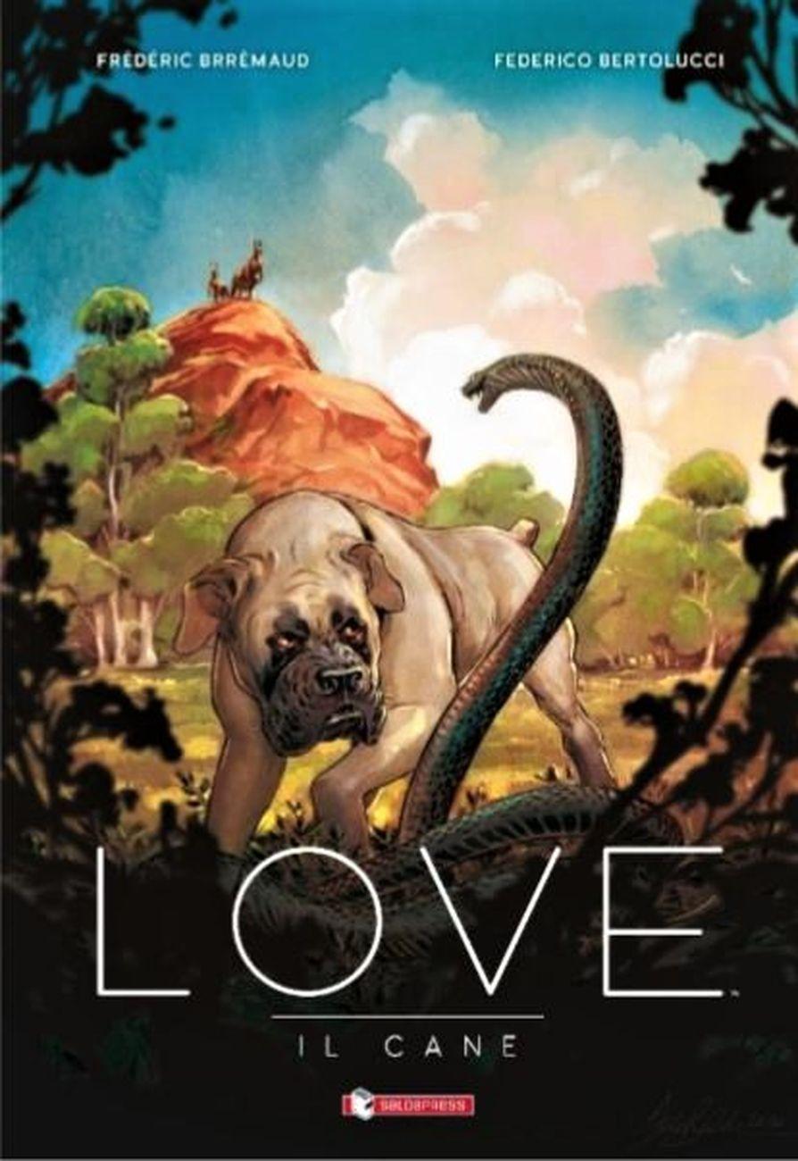 Frédéric Brrémaud & Federico Bertolucci – Love. Il cane (SaldaPress, Reggio Emilia 2021) _cover