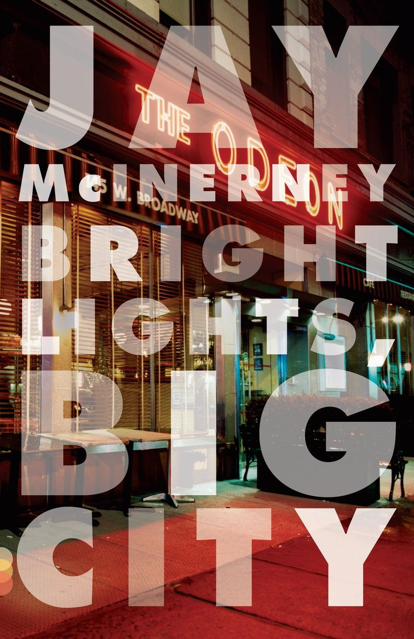 Jay McInerney, Bright Lights, Big City (1984)