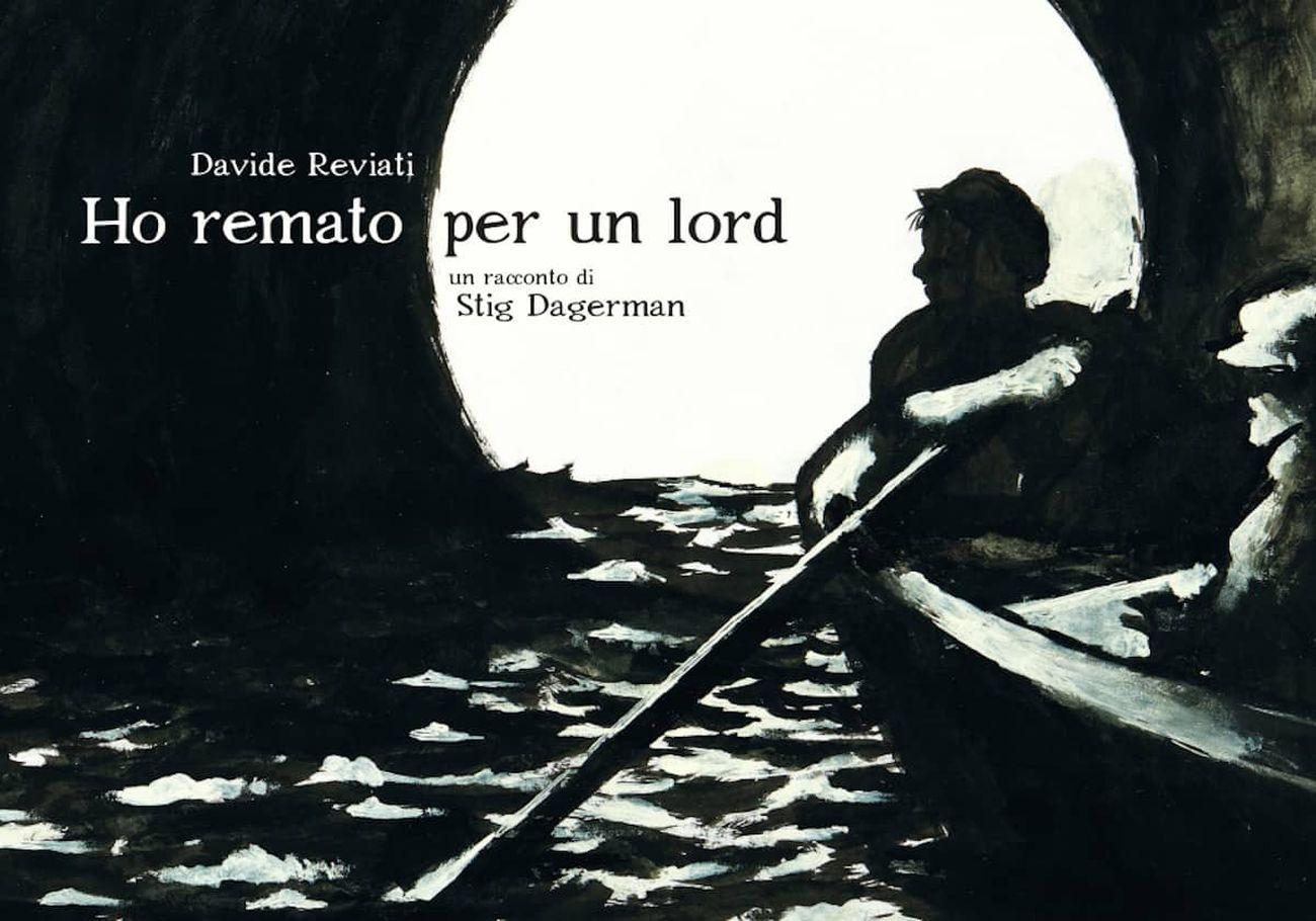 Davide Reviati, Stig Dagerman – Ho remato per un lord (Coconino Press, Roma 2021). Copertina