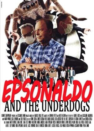 Epsonaldo and The Underdogs. Alessandro Sambini