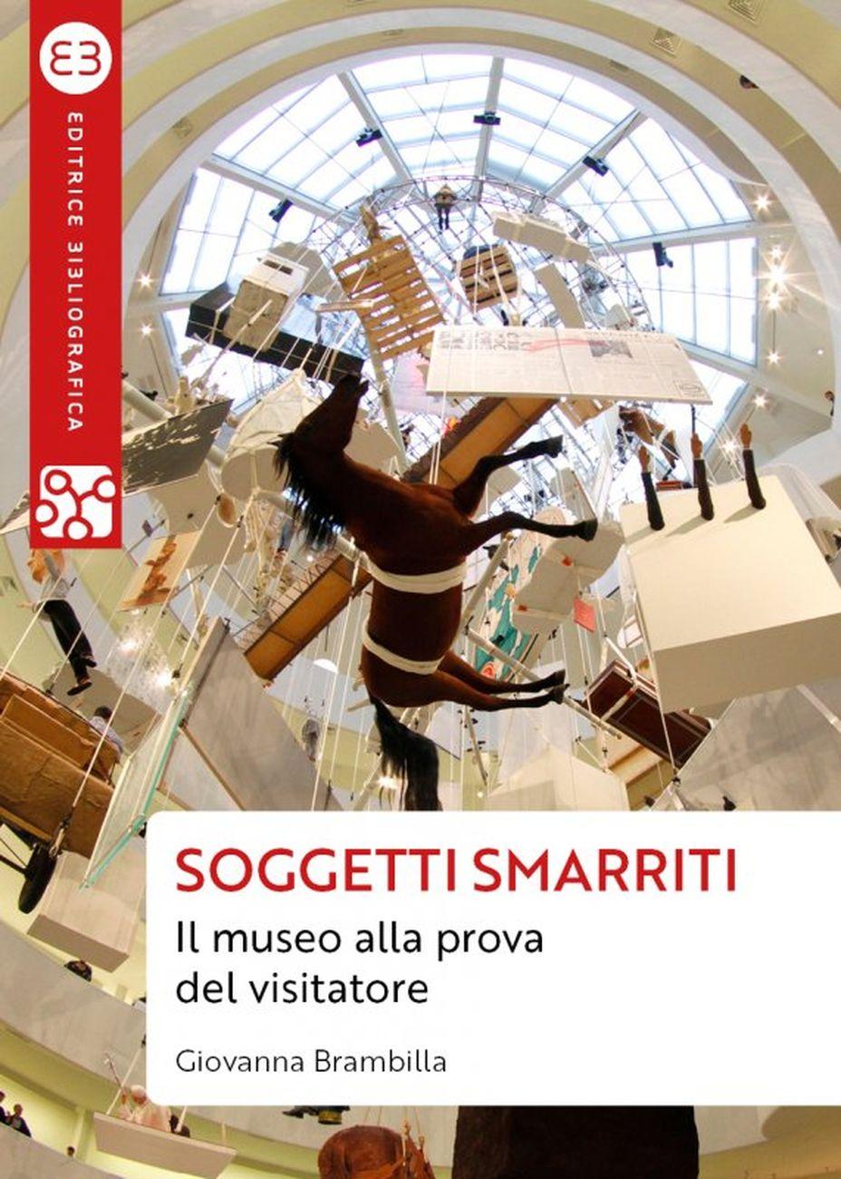 Giovanna Brambilla – Soggetti smarriti (Editrice Bibliografica, Milano 2021)