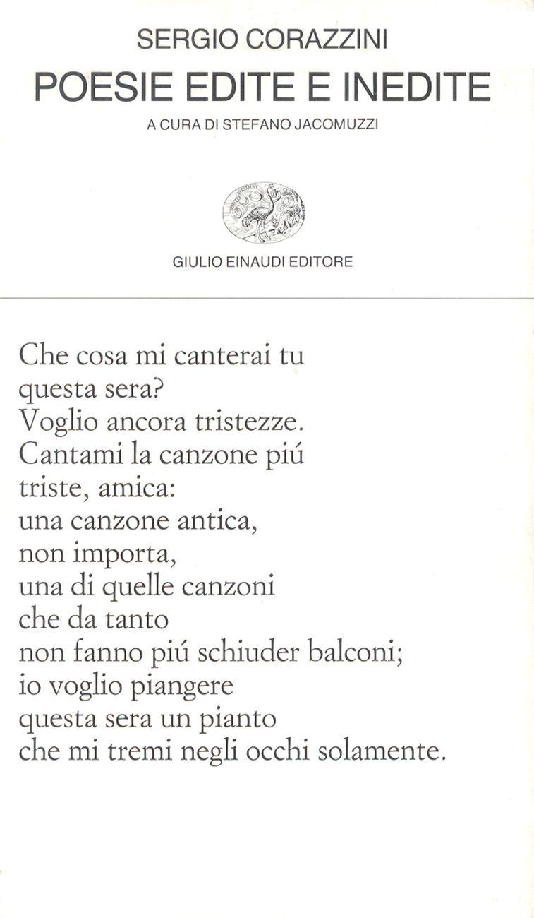 Sergio Corazzini Poesie edite e inedite (Einaudi, Torino 1968)